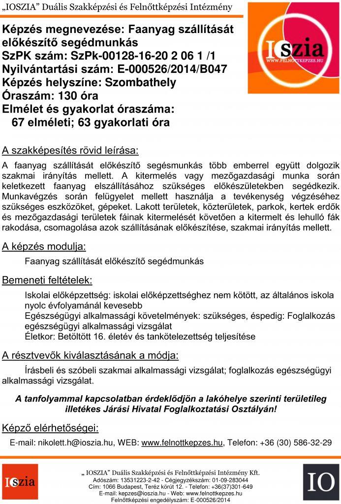 Faanyag szállítását előkészítő segédmunkás OKJ - Szombathely - Felnőttképzés -felnottkepzes.hu - IOSZIA